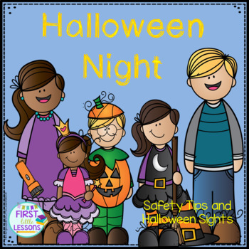 Halloween Night: Safety Tips and Halloween Sights A Color/Write Booklet