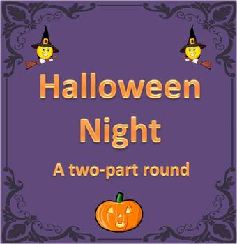 """Halloween Night"" Two-Part Round with fun background track"