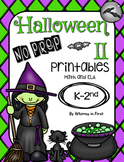 Halloween No Prep Printables II for K, 1st, 2nd