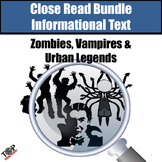 Halloween Monsters Close Reading Bundle: Zombies Vampires Urban Legends