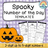 Halloween Number of the Day Templates {Number Sense up to 5 digit numbers}