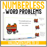 Halloween Numberless Word Problems | Addition and Subtract