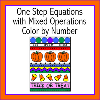 Halloween One Step Equations with Mixed Operations Color by Number