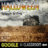 Halloween Opinion and Argument Writing: Google Edition