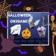 Halloween Origami Bundle