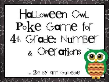 Halloween Owl Poke Game - 4th Grade 4.NBT.3, 4.NBT.4, 4.NBT.5, & 4.NBT6