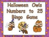 Halloween Owls Number Bingo Games- 1 to 25 Kindergarten