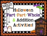 Halloween Part Part Whole & Addition Activities