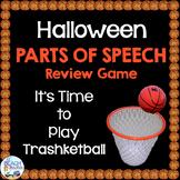 Halloween Parts of Speech (Nouns, Verbs & Adjectives) Trashketball Game