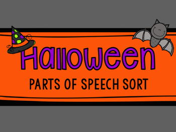 Halloween Parts of Speech Sort (Nouns, Verbs, and Adjectives)
