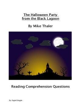 Halloween Party From the Black Lagoon Reading Comprehension Questions