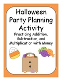 Halloween Party Planning Adding, Subtracting, and Multiply
