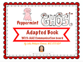 Halloween: Peppermint Ghost an Adapted Book with AAC support and Visual Recipe