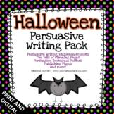 Halloween Writing Persuasive Writing Pack | Persuasive Writing Prompts