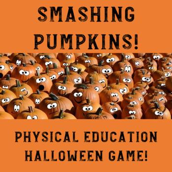 Halloween Physical Education Game: Smashing Pumpkins!