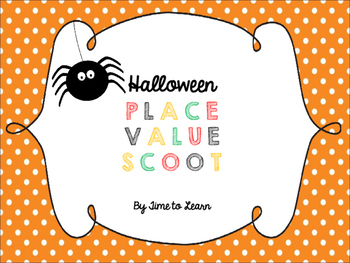 Halloween Place Value Scoot