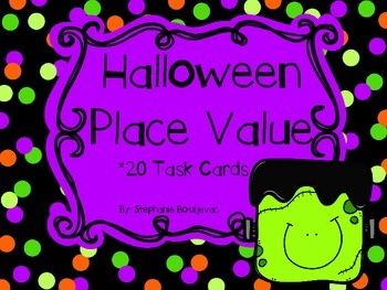 Halloween Place Value Task Cards (3 digits, Expanded, Standard, and Word Form)
