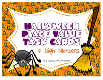 Halloween Place Value Task Cards (4 Digits)