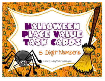 Halloween Place Value Task Cards (5 Digits)