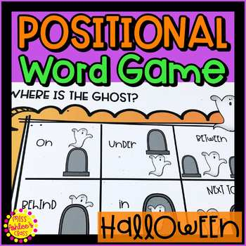 Halloween Positional Word Game   Ghost   Special Education and Autism Resource