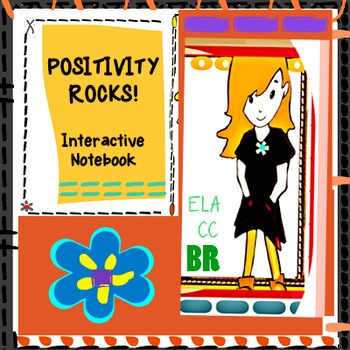 Social Skills - Positivity - Interactive Notebook, literature, posters, song