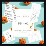 Halloween PreK | Kindergarten | Word Wall | PreWriting | T