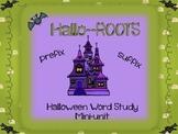 Halloween Prefix Suffix and Root Unit