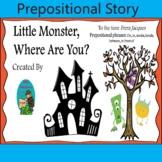 Prepositional Speech Little Halloween Monster Book
