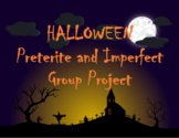 Halloween Preterite and Imperfect Group Project