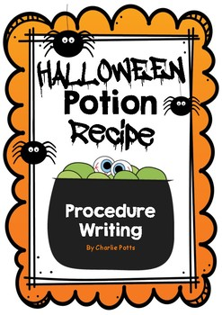 Halloween Procedure Writing- Potion Recipe