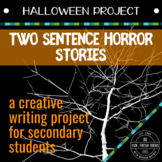 Halloween Project: Two-Sentence Horror Stories Writing Activity for Secondary