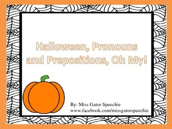 Halloween, Pronouns and Prepositions, Oh My!