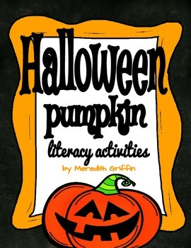 Halloween Pumpkin Literacy Bundle Writing Life Cycle Adjec