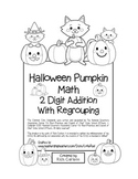 """Halloween Pumpkin Math"" 2 Digit Addition With Regrouping"
