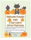 """""""Halloween Pumpkin Math"""" 2 Digit Addition Without Regrouping! (color& blackline)"""