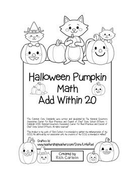 """Halloween Pumpkin Math"" Add Within 20 - Common Core - FUN! (black line)"