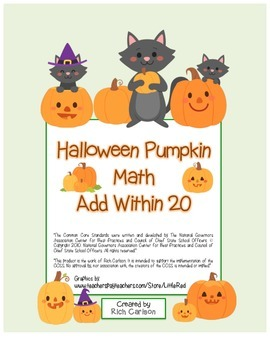 """Halloween Pumpkin Math"" Add Within 20 - Common Core - FUN"