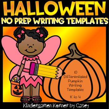 Halloween Pumpkin NO PREP Primary Writing Templates 4 Formats K 1 2