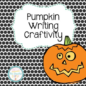 Halloween Pumpkin Writing Craftivity