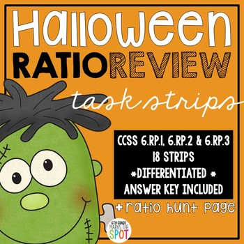 Halloween Ratio Review Task Strips CCSS 6.RP.1, 6.RP.2 & 6
