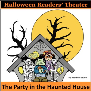 Halloween Readers' Theater for Beginning Readers: A Party in a Haunted House