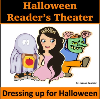 Halloween Readers' Theater for Beginning Readers: Dressing Up for Halloween