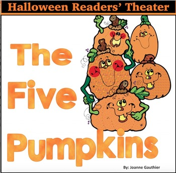 Halloween Readers' Theater for Emergent Readers: Five Pumpkins
