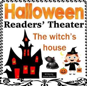 Halloween Readers' Theater: The Witch's House