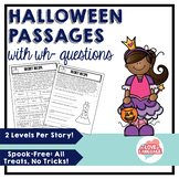 Halloween Reading Passages with WH-Questions--Leveled