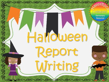 Halloween Report Writing/Research Package
