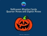 Halloween Rhythm Cards - Quarter Notes and Eighth Notes (PDF and Google Slides)