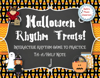 Halloween Rhythm Treats! Interactive Rhythm Game - Practice Ta-a/Half Note
