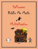 Halloween Riddle Me Math: Multiplication