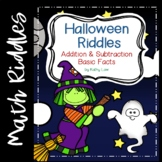 Halloween Riddles -- Addition & Subtraction